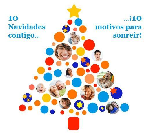 10 Navidades contigo..., ¡10 motivos para sonreir!